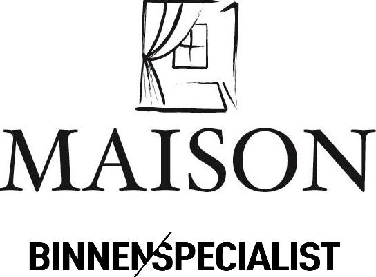 Maison Binnenspecialist